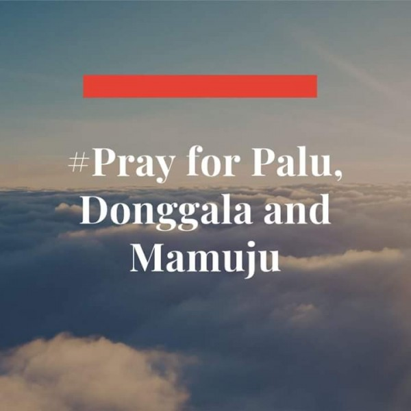 Pray for Palu, Donggala, and Mamuju